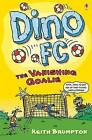 The Vanishing Goalie by Keith Brumpton (Paperback, 2010)