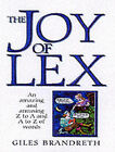 The Joy of Lex by Gyles Brandreth (Paperback, 2001)