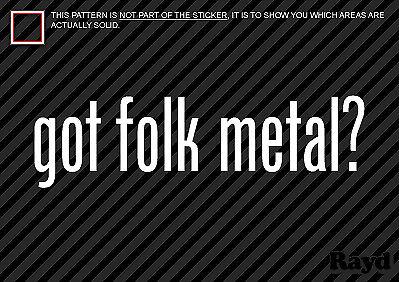 Got Folk Metal Sticker Decal 2