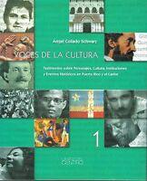 Angel Collado Schwarz Voces De La Cultura 1 Puerto Rico Testimonios Hc 2005