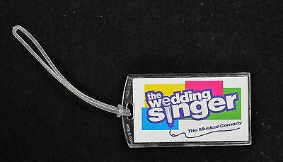 THE WEDDING SINGER BROADWAY SOUVENIR  LUGGAGE TAG - LAURA BENANTI