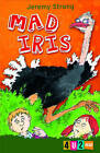 Mad Iris by Jeremy Strong (Paperback, 2010)