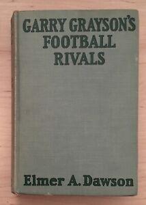 Vintage Hardback Garry Grayson's Football Rivals by Elmer A. Dawson 1926 Book