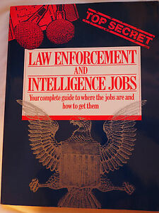 1991 Law Enforcement and Intelligence Jobs complete Guide where the jobs are