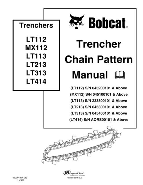 bobcat trencher chain pattern repair service manual 6903853 ebay rh ebay com bobcat lt112 trencher manual bobcat t 116 trencher manual