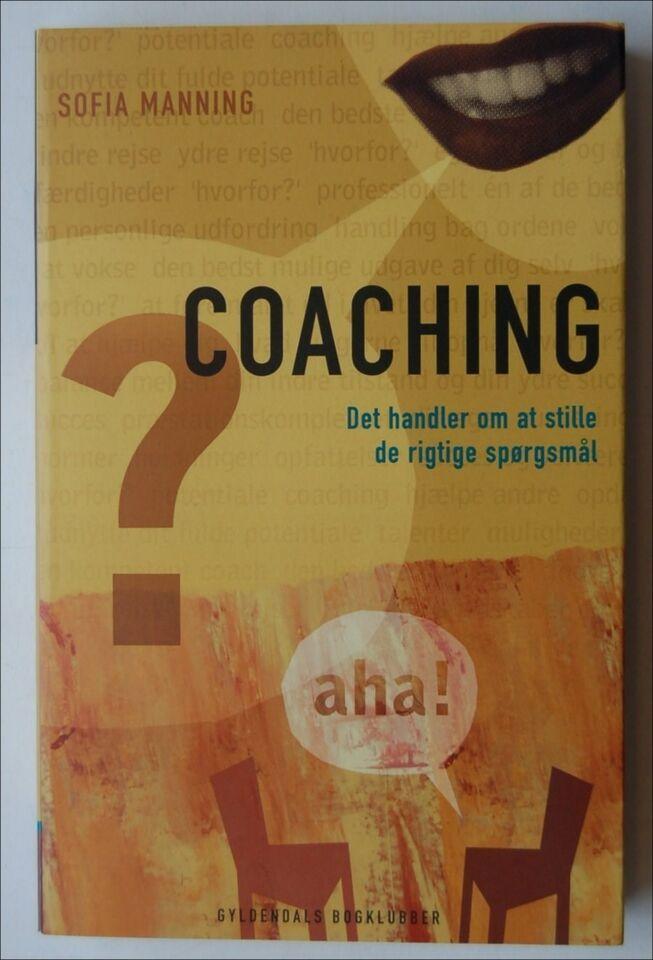COACHING, Sofia Manning, emne: personlig udvikling