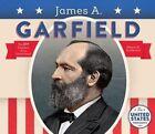 James A. Garfield by Megan M Gunderson (Hardback, 2016)