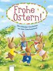 Frohe Ostern von Ulrike Kaup, Sarah Bosse, Doris Widerhold und Jutta Langreuter (2016, Taschenbuch)