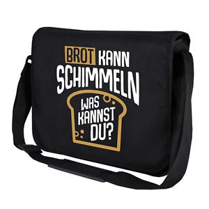 Brot-kann-schimmeln-Was-kannst-Du-Sprueche-Spass-Motiv-Umhaengetasche-Messenger-Bag