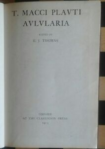 TMacci Plauti AULULARIA  Edited by EJThomas Oxford UP 1913 - Manchester, Greater Manchester, United Kingdom - TMacci Plauti AULULARIA  Edited by EJThomas Oxford UP 1913 - Manchester, Greater Manchester, United Kingdom