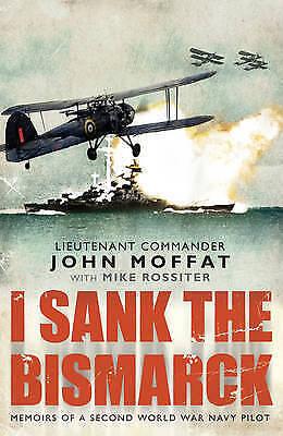 1 of 1 - Moffat, John, I Sank The Bismarck, Very Good Book