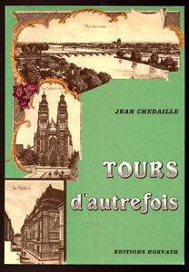 JEAN-CHEDAILLE-TOURS-D-039-AUTREFOIS-EN-CARTES-POSTALES-ANCIENNES