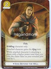 A Game of Thrones 2.0 LCG - 1x #079 King Beyond the Wall - There Is My Claim