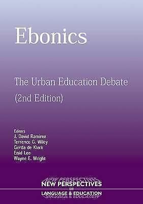 Acceptable, Ebonics: The Urban Educational Debate: The Urban Education Debate (N