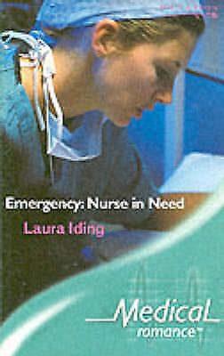 Emergency: Nurse in Need (Medical Romance S.)-ExLibrary