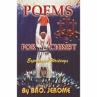 Poems for Christ 9781441584571 by Minister Jerome Sterling Paperback