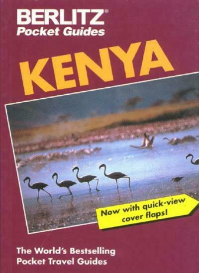 Berlitz Pocket Guide Kenya (Berlitz Pocket Guides) By Berlitz Publishing, Donna