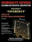 Criminality Exposed Colombo Hilton Hotel Construct 9781467011006 Paperback