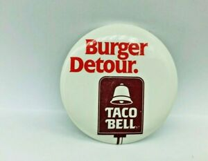 Vintage 1986 TACO BELL Button / Burger Detour Pin / Fast Food Mexican Spanish