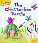 Oxford Reading Tree: Level 5: Snapdragons: The Chatterbox Turtle by Ms Cynthia Rider (Paperback, 2004)