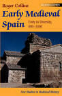 Early Medieval Spain by Roger Collins (Paperback, 2002)