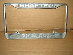 Rare Shafter Cal Richland Chevrolet Vintage Dealer License Plate Frame Ebay