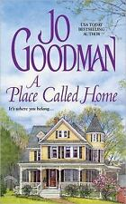 A Place Called Home ( Goodman, Jo ) Used - VeryGood