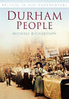 Durham People by Michael Richardson (Paperback, 1994)
