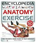 Anatomy of Exercise Encyclopedia by Hinkler Books (Hardback, 2014)