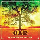 In Between Now and Then by O.A.R. (CD, Oct-2003, Lava Records)
