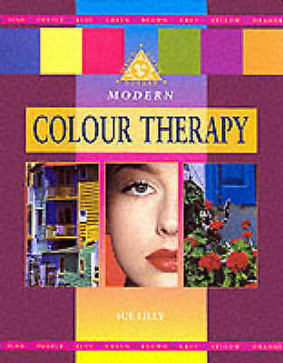 """AS NEW"" Modern Colour Therapy (Mind, body, spirit), Lilly, Sue, Book"