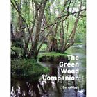 The Green Wood Companion by Barry Mays (Paperback, 2016)