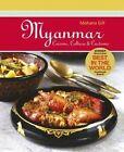 Myanmar: Cuisine, Culture & Customs by Mohana Gill (Paperback, 2014)