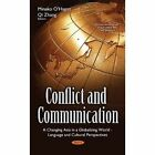 Conflict & Communication: A Changing Asia in a Globalizing World Language & Cultural Perspectives by Nova Science Publishers Inc (Hardback, 2016)