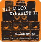 Class of '92 * by Big Audio Dynamite II (CD, Feb-2013, Floating World)