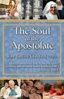 Soul of the Apostolate by Jean-Baptiste Chautard (Paperback, 1982)