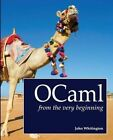 OCaml from the Very Beginning by John Whitington (Paperback, 2013)