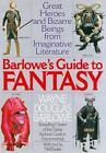Barlowe's Guide to Fantasy by Wayne D. Barlowe and Neil Duskis (1996, Paperback)