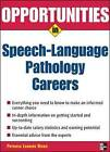 Opportunities in Speech Language Pathology by Patricia Larkins Hicks (Paperback, 2006)