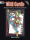 Wild Cards Stained Glass Coloring Book by Marty Noble (Paperback, 2010)