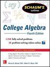 Schaum's Outline of College Algebra by Murray R. Spiegel, Robert E. Moyer (Paperback, 2014)