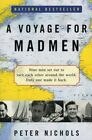 A Voyage for Madmen by Peter Nichols (Paperback, 2002)