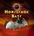 Horseshoe Bats by Emily Raabe 9780823963270 Hardback 2003