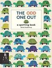 The Odd One Out: A Spotting Book by Britta Teckentrup (Hardback, 2014)