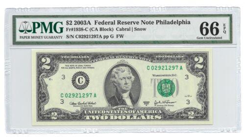 PMG GEM UNCIRCULATED 66 EPQ BANKNOTE 2003A $2 PHILADELPHIA FRN