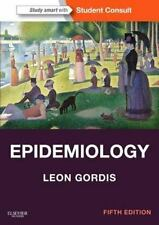 Epidemiology : With STUDENT CONSULT Online Access by Leon Gordis (2013,...