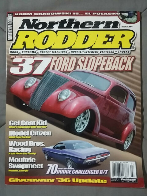 2004 MARCH NORTHERN RODDER MAGAZINE HOT ROD 1937 FORD CHALLENGER RT