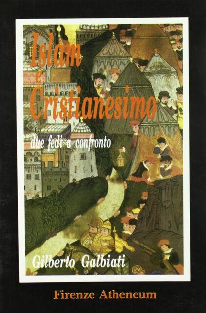 Islam e cristianesimo - [Firenze Libri Atheneum]