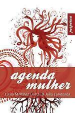 Agenda Mulher: Agenda Mulher : Diario Menstrual by Laura Hortal (2013,...