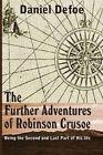 The Farther Adventures of Robinson Crusoe by Daniel Defoe (Paperback / softback, 2013)